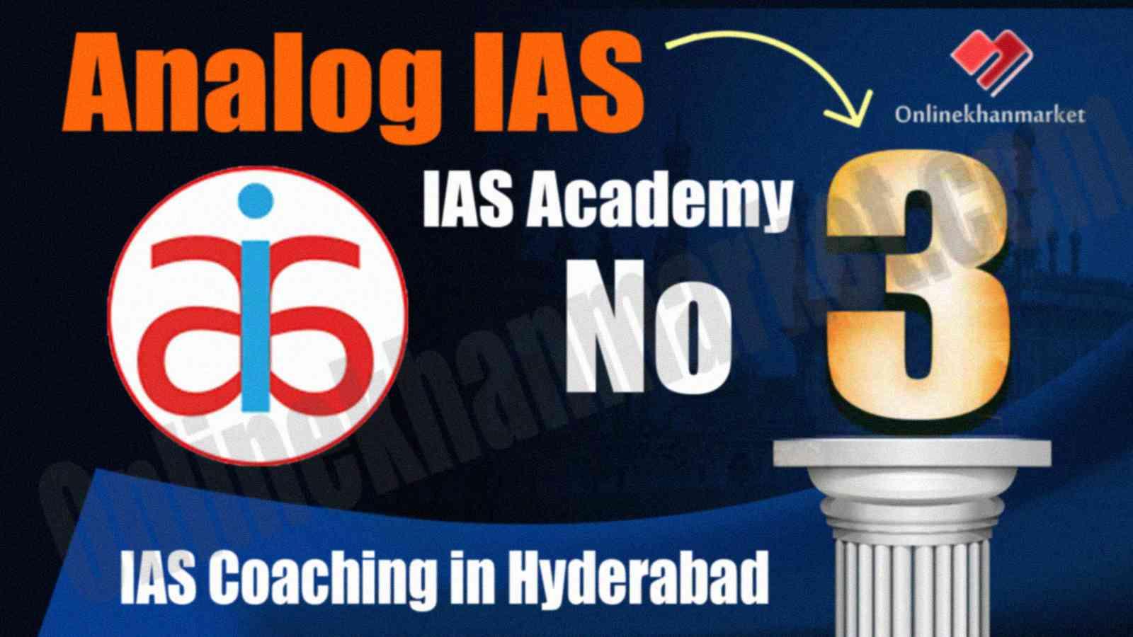 Top IAS Coaching in Hyderabad