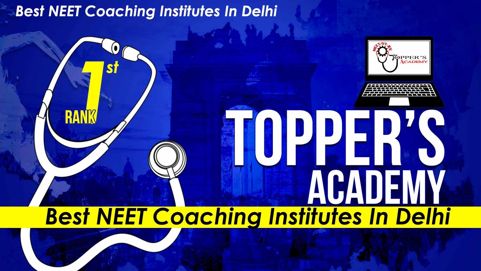 Top Neet Coaching in Delhi