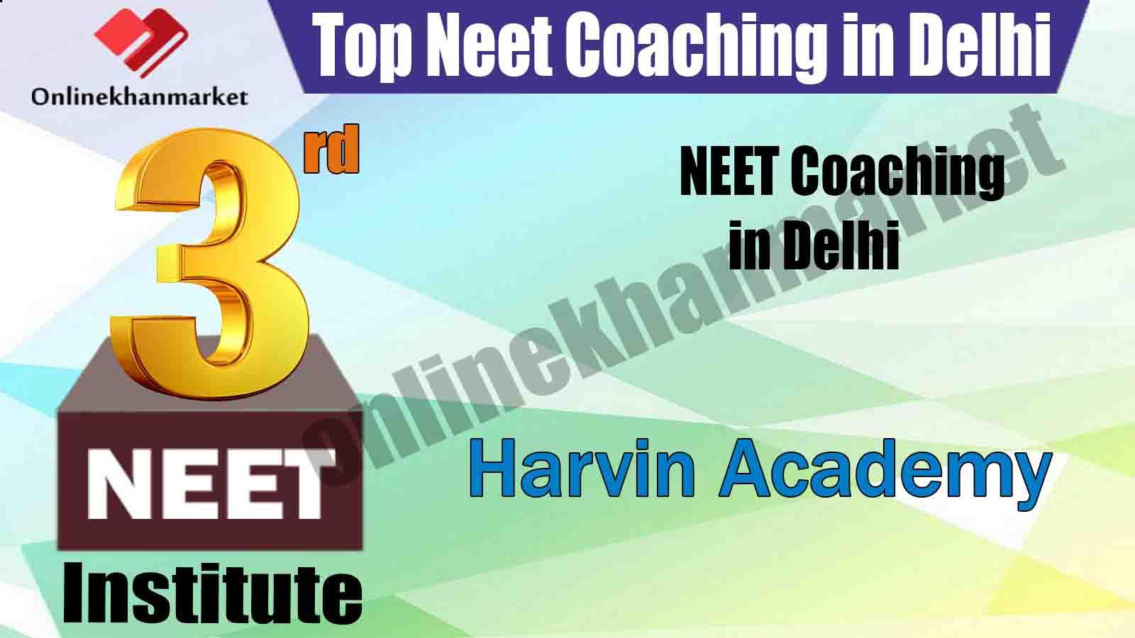 Best NEET Coaching in Delhi Harvin Academy