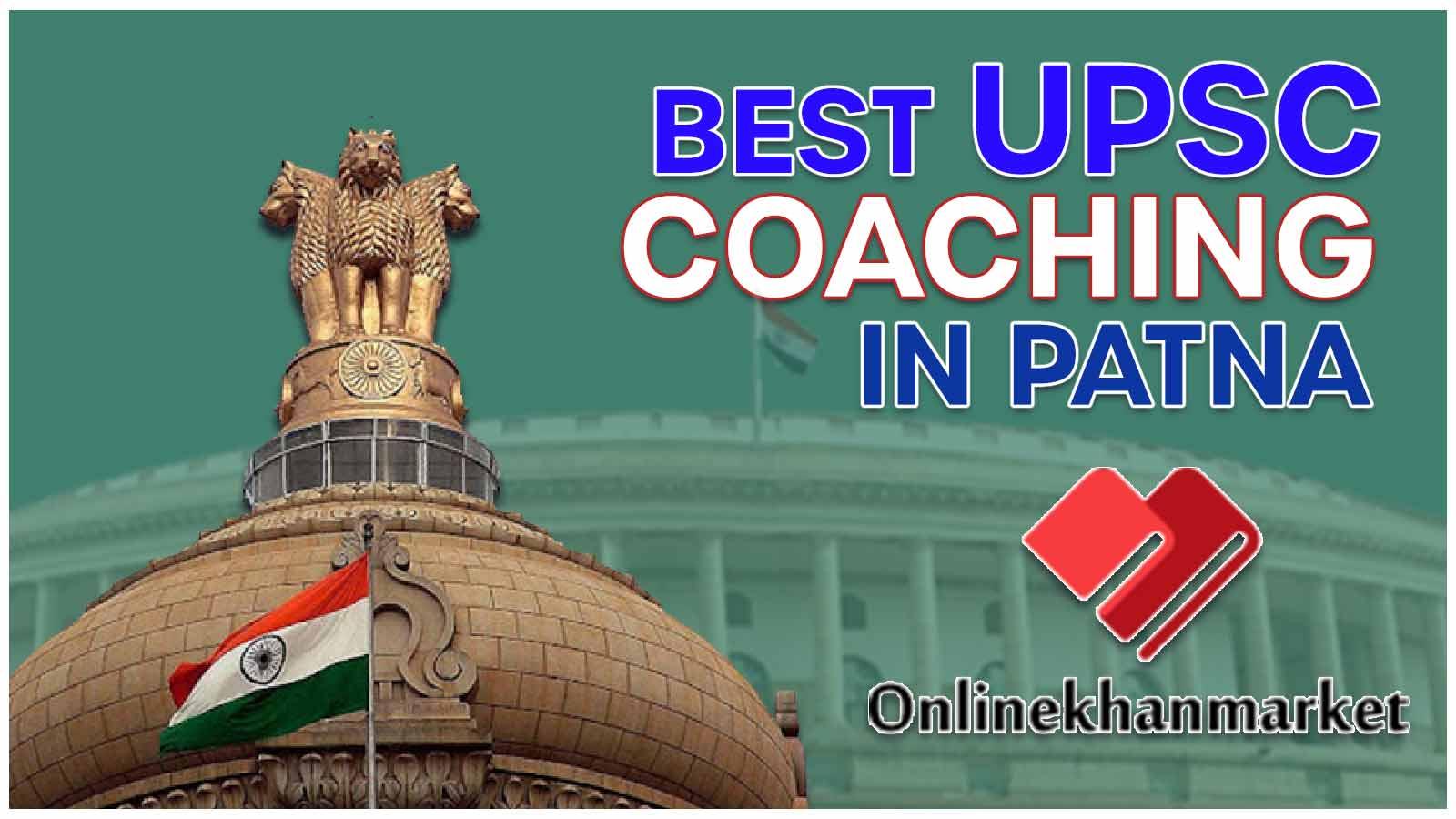 Top IAS Coaching In Patna