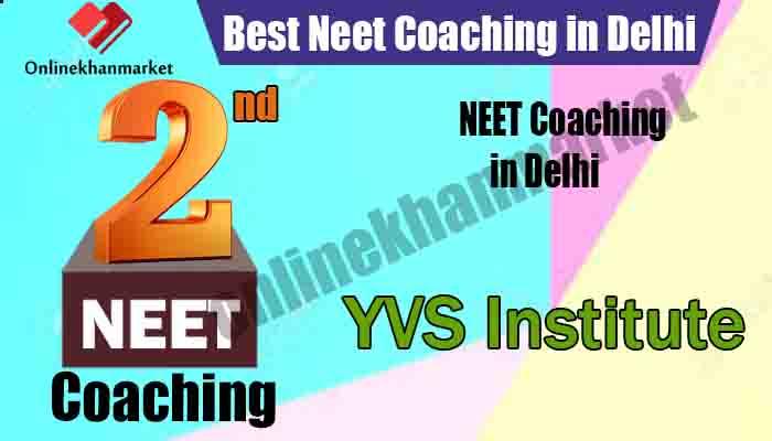 Top NEET Coaching in Delhi YVS Institute