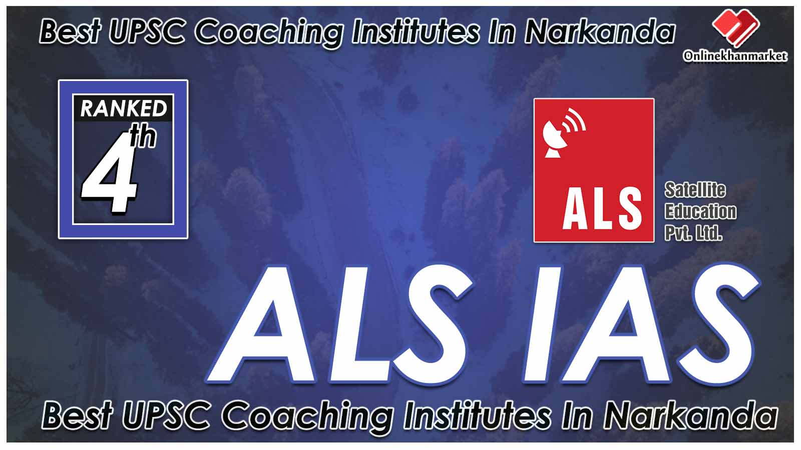 Best IAS Coaching in Narkanda
