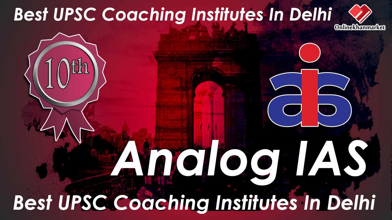 Top UPSC Coaching in Delhi