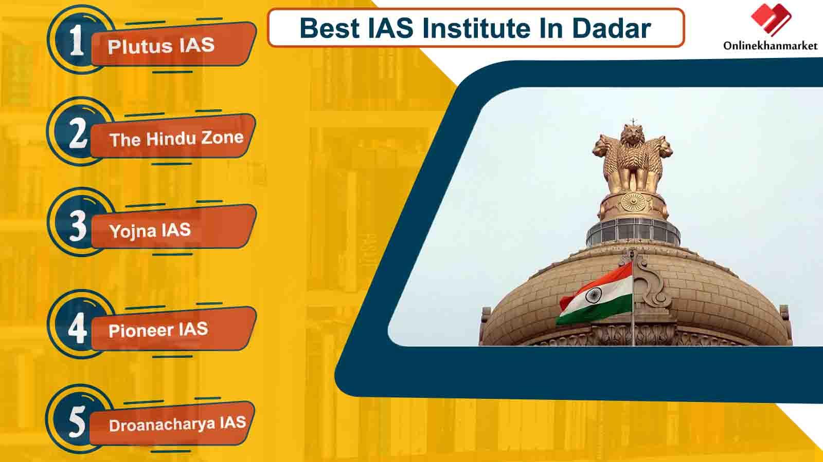 Best IAS Coaching in Dadar